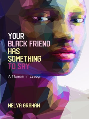 cover image of Your Black Friend Has Something to Say