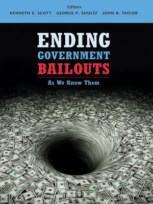 cover image of Ending Government Bailouts as We Know Them