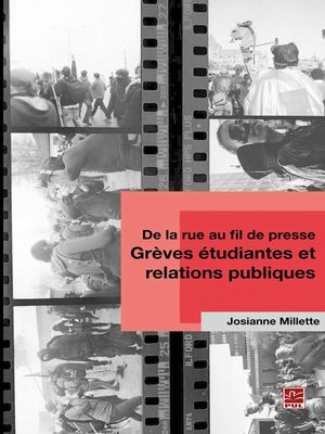 cover image of De la rue au fil de presse--Grève étudiantes et relations..