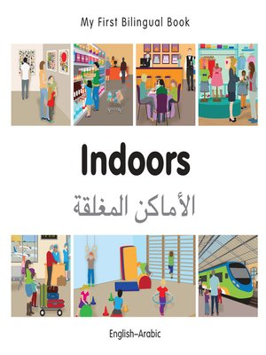 cover image of My First Bilingual Book–Indoors (English–Arabic)