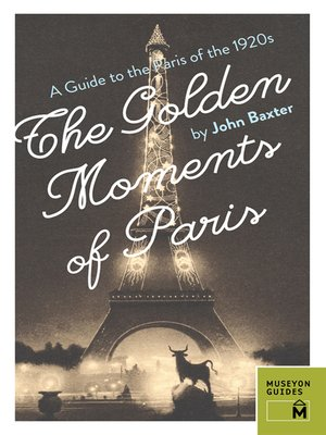 cover image of The Golden Moments of Paris