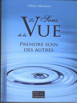 cover image of Le Sens de la Vue