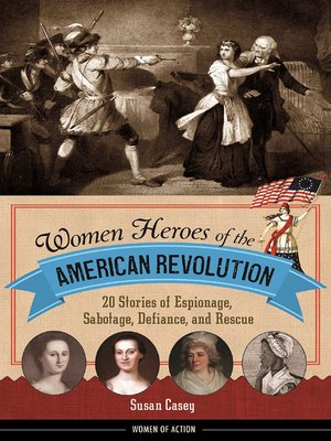 cover image of Women Heroes of the American Revolution