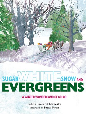 cover image of Sugar White Snow and Evergreens