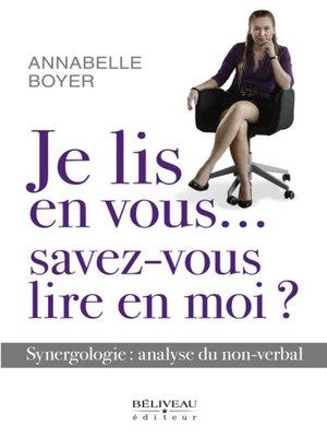cover image of Je lis en vous... savez-vous lire en moi ?