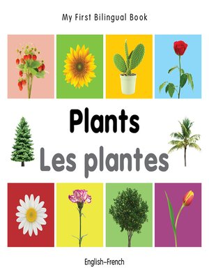 cover image of My First Bilingual Book–Plants (English–French)