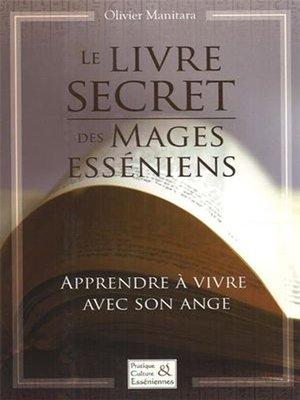 cover image of Le livre secret des mages esséniens