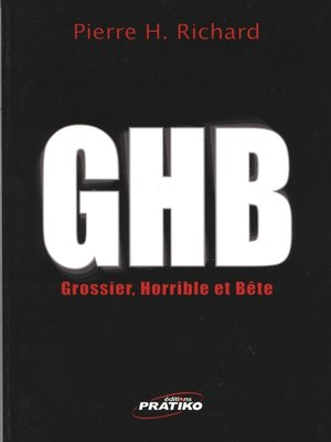 cover image of GHB (Gros-horrible et bête)