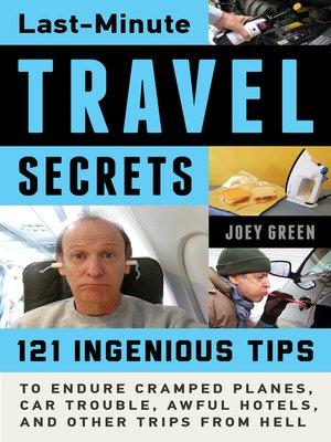 cover image of Last-Minute Travel Secrets