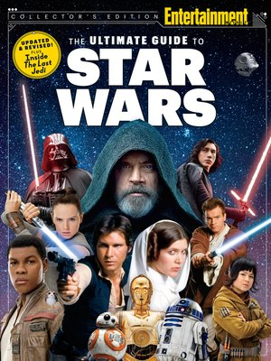 cover image of ENTERTAINMENT WEEKLY the Ultimate Guide to Star Wars Updated & Revised