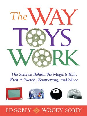 cover image of The Way Toys Work