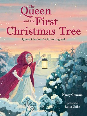 cover image of The Queen and the First Christmas Tree