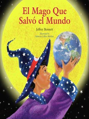 cover image of El mago que salvo el mundo