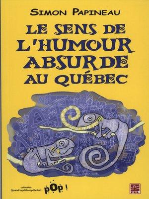 cover image of Humour absurde au Québec L'