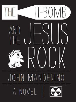 cover image of The H-Bomb and the Jesus Rock