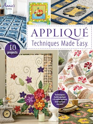 cover image of Appliqué Techniques Made Easy
