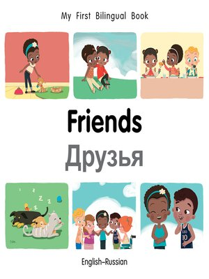cover image of My First Bilingual Book–Friends (English–Russian)
