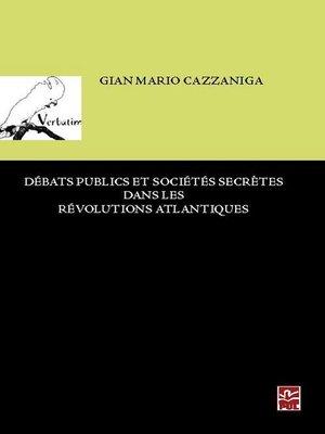 cover image of Débats publics et sociétés dans les révolutions atlantiques