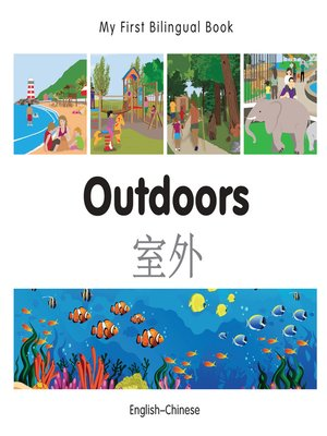 cover image of My First Bilingual Book–Outdoors (English–Chinese)