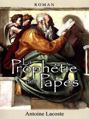 cover image of La prophétie des Papes