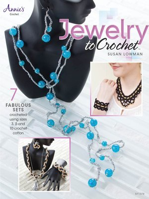 cover image of Jewelry to Crochet