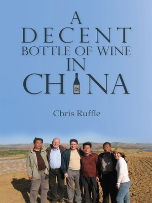 cover image of A Decent Bottle of Wine in China