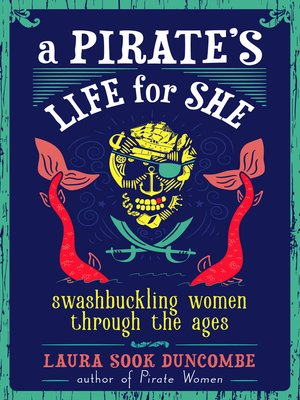 cover image of A Pirate's Life for She