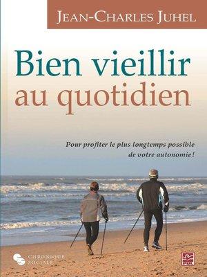 cover image of Bien vieillir au quotidien