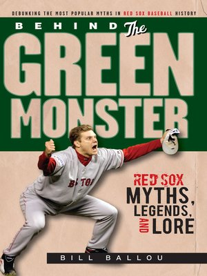 Behind The Green Monster By Bill Ballou 183 Overdrive border=