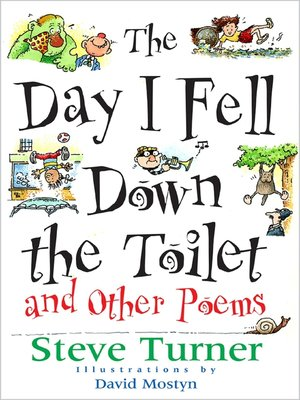 cover image of The Day I Fell Down the Toilet and Other Poems