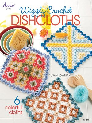 cover image of Wiggly Crochet Dishcloths