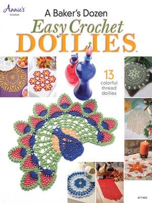 cover image of A Baker's Dozen Easy Crochet Doilies