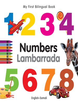 cover image of My First Bilingual Book–Numbers (English–Somali)