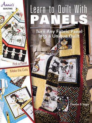 cover image of Learn to Quilt with Panels