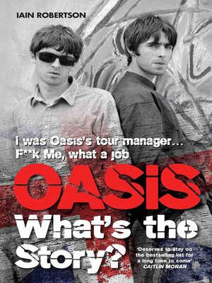 cover image of Oasis What's the Story