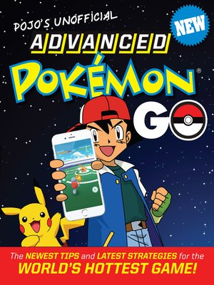 cover image of Pojo's Unofficial Advanced Pokemon Go