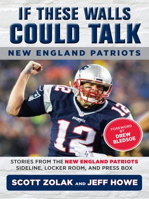 cover image of New England Patriots: Stories from the New England Patriots Sideline, Locker Room, and Press Box