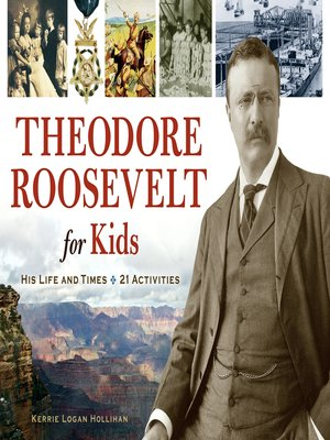 cover image of Theodore Roosevelt for Kids