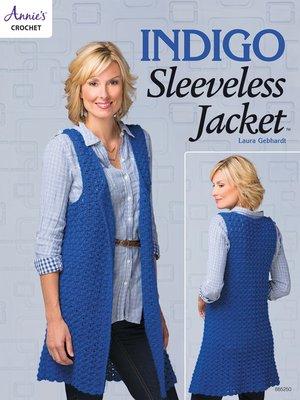 cover image of Indigo Sleeveless Jacket