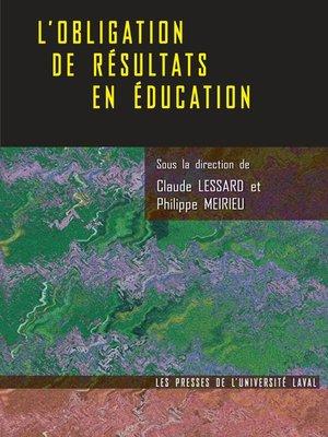 cover image of Obligation de résultats en éducation