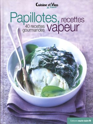 cover image of Papillotes, recettes vapeur