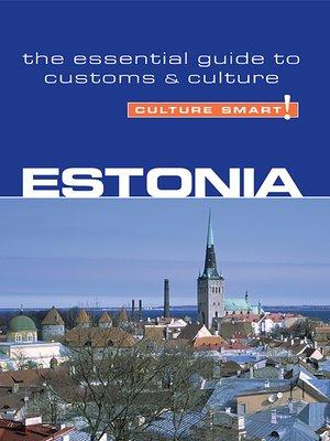 cover image of Estonia--Culture Smart!