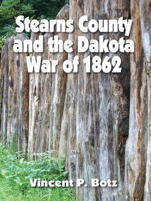 cover image of Stearns County and the Dakota War of 1862