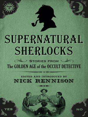 cover image of Supernatural Sherlocks