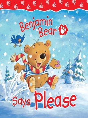 cover image of Benjamin Bear Says Please