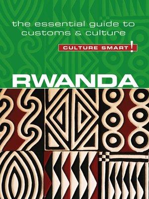 cover image of Rwanda--Culture Smart!