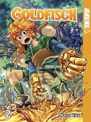 cover image of Goldfisch Manga,  Volume 2
