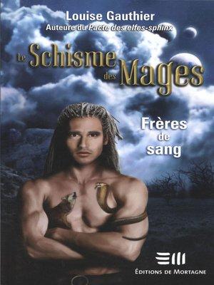 cover image of Le Schisme  des Mages 1