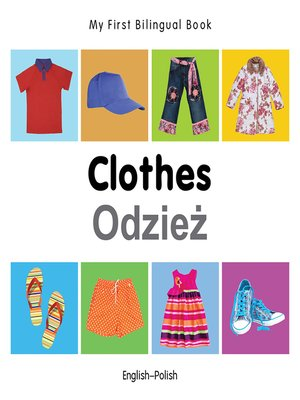 cover image of My First Bilingual Book–Clothes (English–Polish)