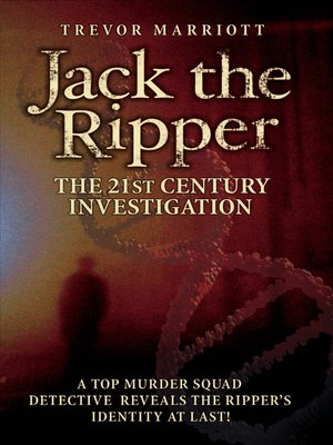 cover image of Jack the Ripper:  the 21st Century Investigation